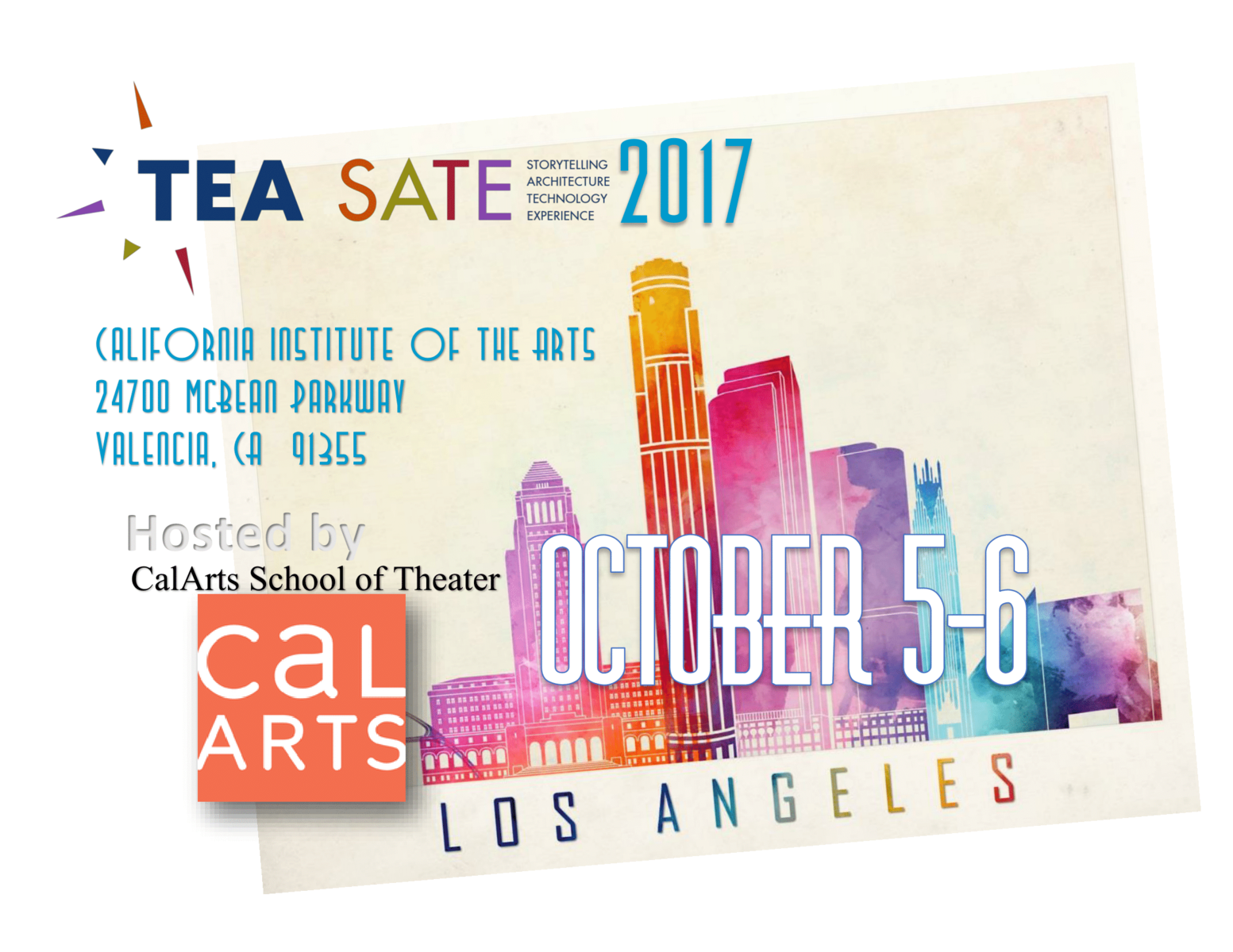 Schedule & Links: TEA SATE 2017 Los Angeles, Oct 5-6 at CalArts